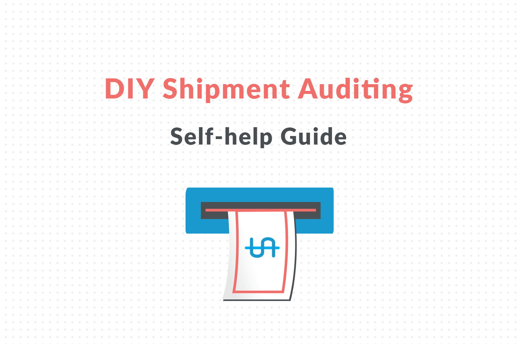 diy shipment auditing